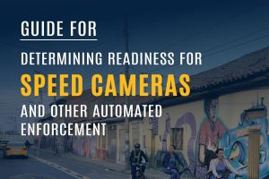 Guide for Determining Readiness for Speed Cameras and Other Automated Enforcement