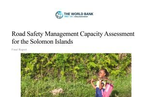 Road Safety Management Capacity Assessment for the Solomon Islands